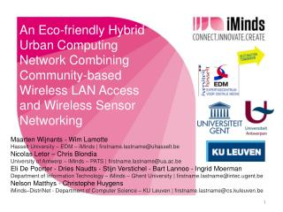 An Eco-friendly Hybrid Urban Computing Network Combining  Community-based Wireless  LAN Access and Wireless Sensor Netw