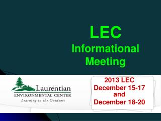 LEC  Informational Meeting