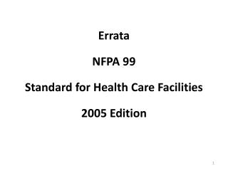 Errata NFPA 99 Standard for Health Care Facilities 2005 Edition