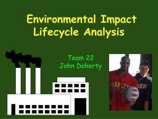 Environmental Impact Lifecycle Analysis