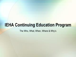 IEHA Continuing Education Program