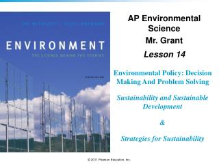 Environmental Policy: Decision Making And Problem Solving Sustainability and Sustainable Development & Strategies fo