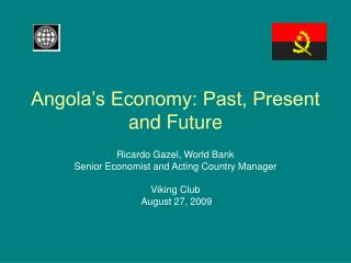 Angola's Economy: Past, Present and Future