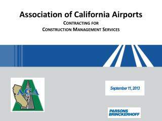 Association of California Airports Contracting for Construction Management Services