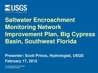 Saltwater Encroachment Monitoring Network Improvement Plan, Big Cypress Basin, Southwest Florida