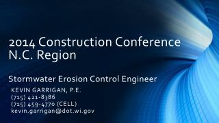 2014 Construction Conference N.C. Region Stormwater Erosion Control Engineer