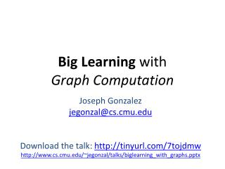 Big Learning  with  Graph Computation