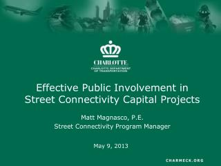 Effective Public Involvement in Street Connectivity Capital Projects