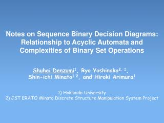 Notes on Sequence Binary Decision Diagrams:  Relationship to Acyclic Automata and  Complexities of Binary Set Operations
