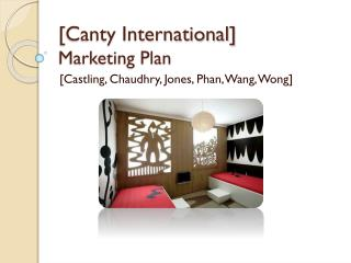 [Canty International] Marketing Plan