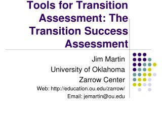 Tools for Transition Assessment: The Transition Success Assessment