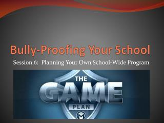 Bully-Proofing Your School