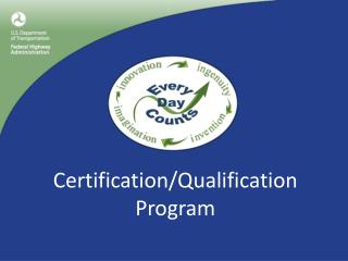 Certification/Qualification Program