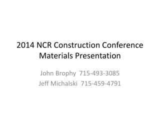 2014 NCR Construction Conference Materials Presentation