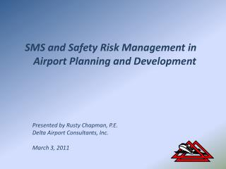 SMS and Safety Risk Management in Airport Planning and Development