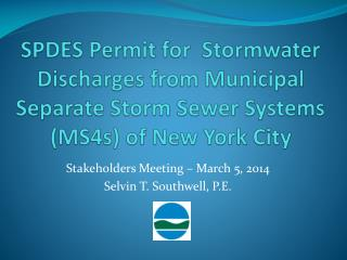 SPDES Permit for   Stormwater  Discharges from Municipal Separate Storm Sewer Systems (MS4s) of New York City