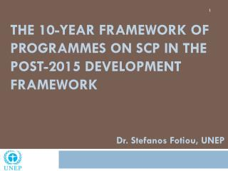 the 10-Year  Framework of  Programmes  on  SCP in  the Post-2015 Development Framework