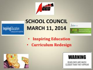 SCHOOL COUNCIL  MARCH 11, 2014