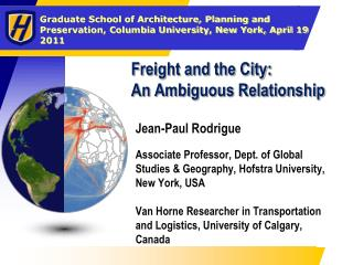 Freight and the City: An Ambiguous Relationship