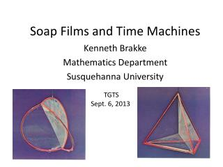Soap Films and Time Machines