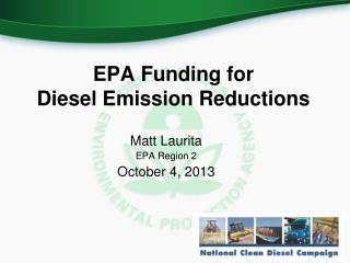EPA Funding for  Diesel Emission Reductions