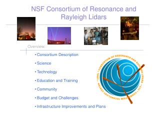 NSF Consortium of Resonance and Rayleigh Lidars