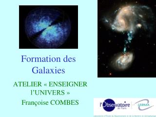 Formation des Galaxies