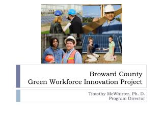 Broward County  Green Workforce Innovation Project