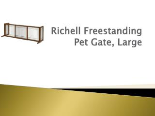 Richell  Freestanding  Pet Gate, Large