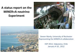A status report on the  MINER n A  neutrino Experiment