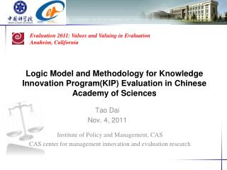 Logic Model and Methodology for Knowledge Innovation  Program(KIP)  Evaluation in Chinese Academy of Sciences