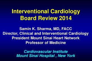 Interventional Cardiology Board Review  2014