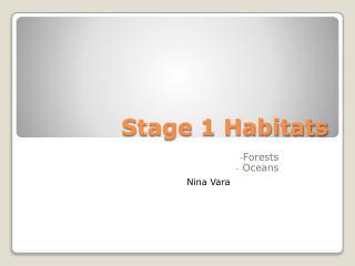 Stage 1 Habitats
