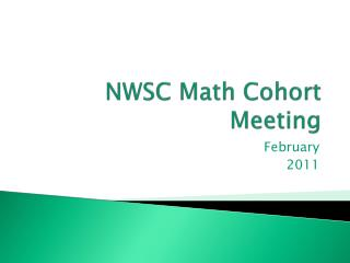NWSC Math Cohort Meeting