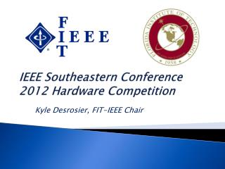 IEEE Southeastern Conference 2012 Hardware Competition