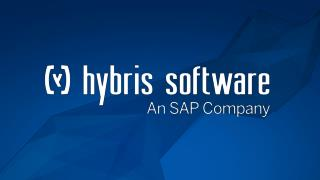 Introduction to hybris. The future of commerce™.  Today.