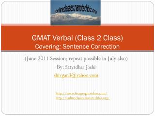 GMAT Verbal (Class 2 Class) Covering: Sentence Correction