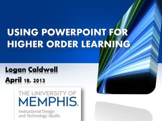 Using  PowerPoint  for Higher Order Learning