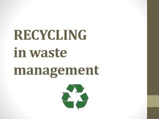RECYCLING  in waste management