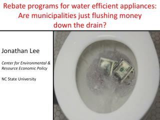 Rebate programs for water efficient appliances:  Are  municipalities  just flushing  money  down  the drain?