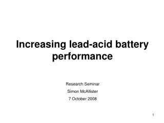 Increasing  lead-acid battery performance