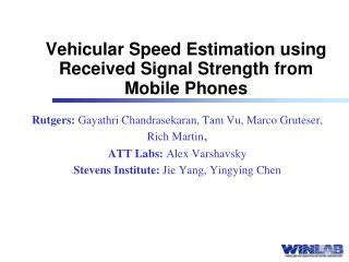 Vehicular Speed Estimation using Received Signal Strength from Mobile Phones