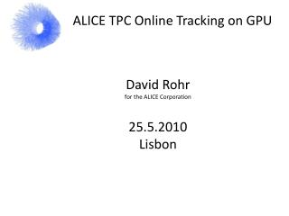 ALICE TPC Online Tracking on GPU