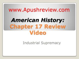 American History:  Chapter 17 Review Video