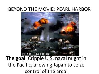 BEYOND THE MOVIE: PEARL HARBOR