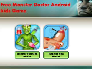 Free Monster Doctor Game for Kids