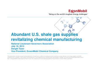 Abundant U.S. shale gas supplies revitalizing chemical manufacturing