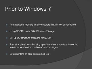 Prior to Windows 7