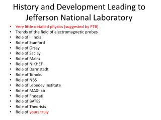History and Development Leading to Jefferson  N ational Laboratory