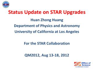 Status Update on STAR Upgrades